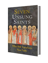 Seven Unsung Saints
