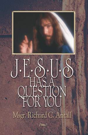 Jesus Has a Question for You