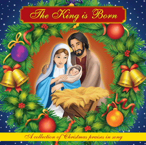 The King is Born Audio CD