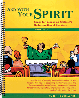 And With Your Spirit Music Book