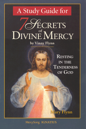 A Study Guide for 7 Secrets of Divine Mercy