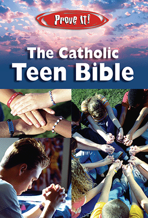 Prove It! The Catholic Teen Bible, NABRE