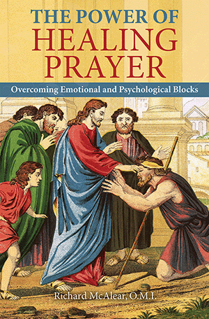 The Power of Healing Prayer: Overcoming Emotional and Psychological Blocks