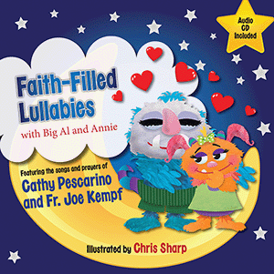 Faith-Filled Lullabies with Big Al and Annie