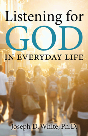 Listening for God in Everyday Life