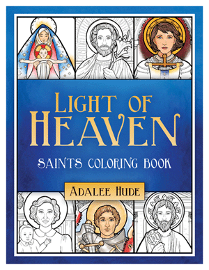 Light of Heaven Saints Coloring Book