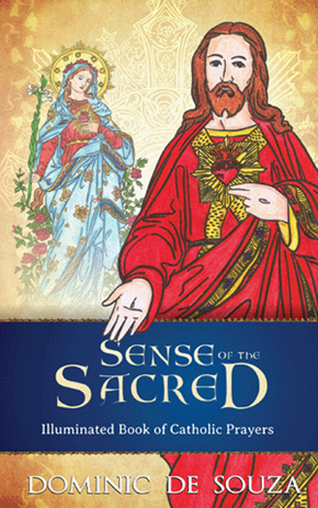 Sense of the Sacred: Illuminated Book of Catholic Prayers