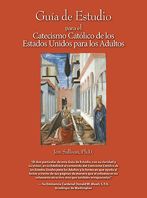 Study Guide for the U.S. Adult Catholic Catechism, Spanish
