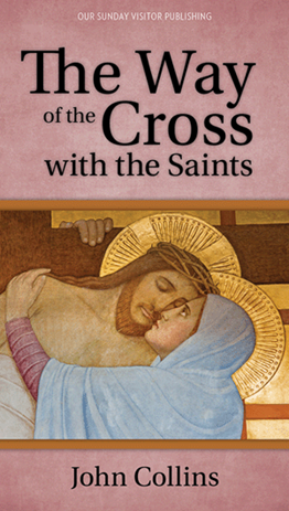The Way of the Cross with the Saints